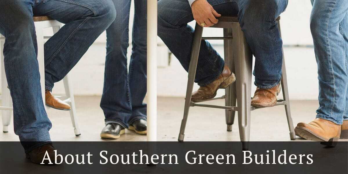About Southern Green Builders - Boots