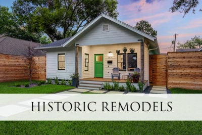 Historic Remodels